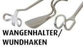 Wangenhalter / Wundhaken